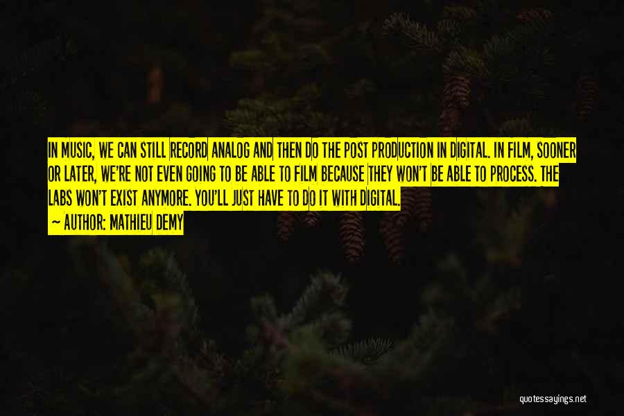 Music Records Quotes By Mathieu Demy