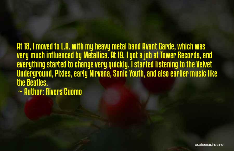 Music Records Quotes By Rivers Cuomo