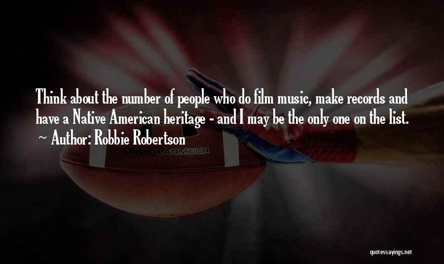 Music Records Quotes By Robbie Robertson