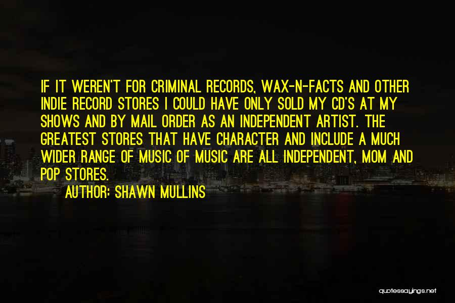 Music Records Quotes By Shawn Mullins