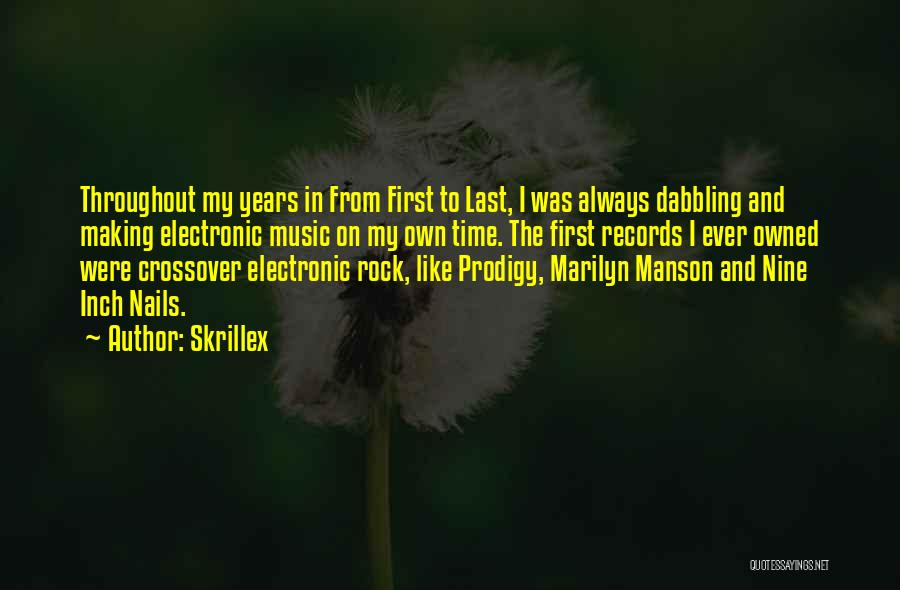 Music Records Quotes By Skrillex