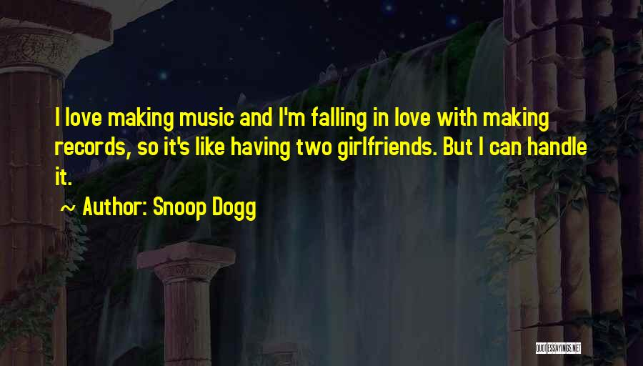 Music Records Quotes By Snoop Dogg