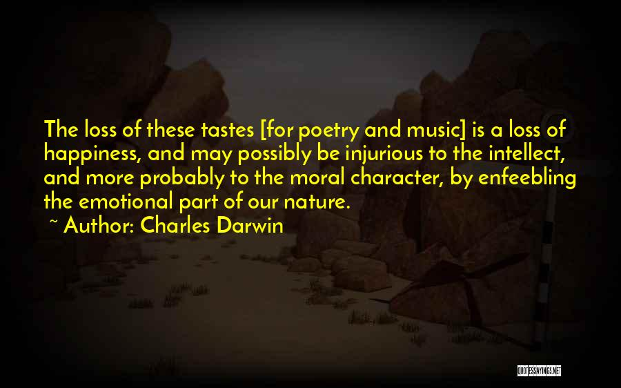 Music Tastes Quotes By Charles Darwin