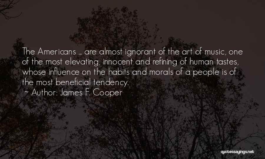 Music Tastes Quotes By James F. Cooper