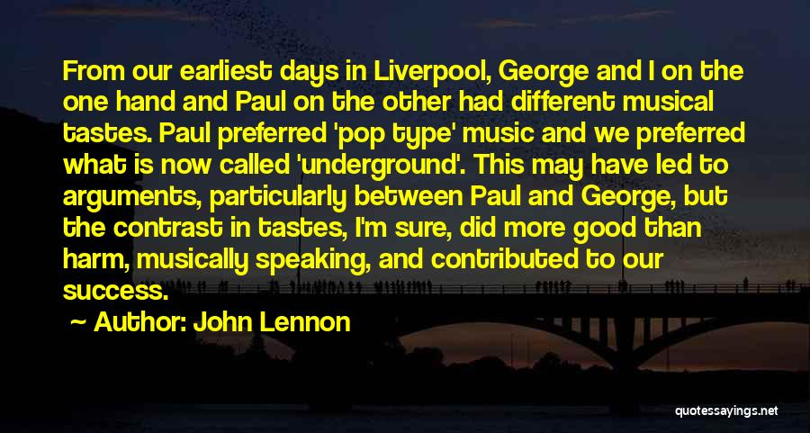 Music Tastes Quotes By John Lennon