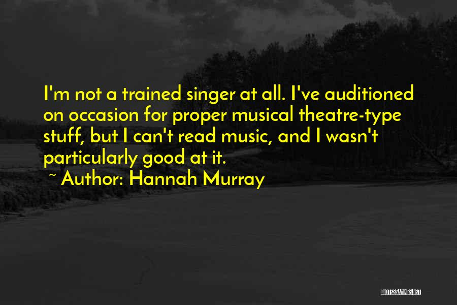 Top 96 Quotes & Sayings About Musical Theatre