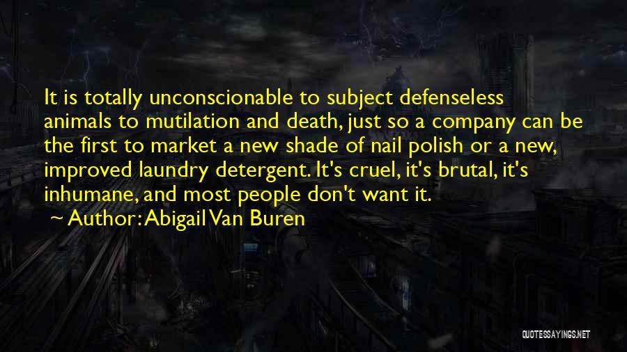 Mutilation Quotes By Abigail Van Buren