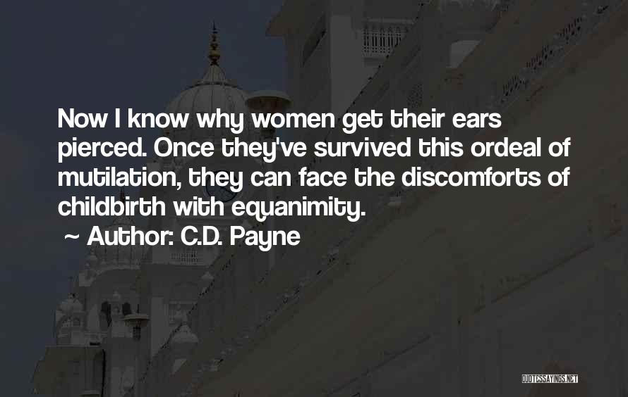 Mutilation Quotes By C.D. Payne