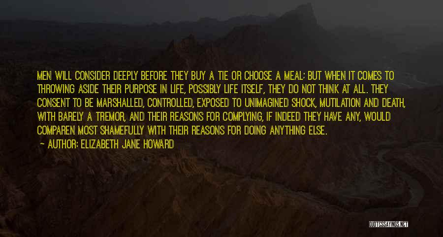 Mutilation Quotes By Elizabeth Jane Howard