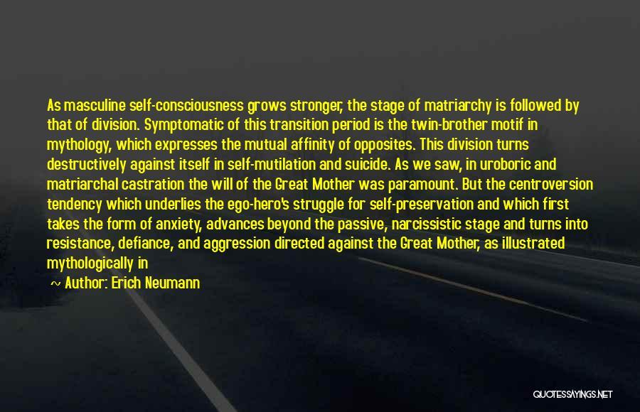 Mutilation Quotes By Erich Neumann