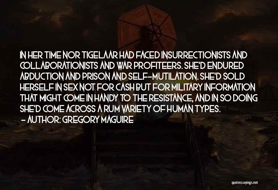 Mutilation Quotes By Gregory Maguire