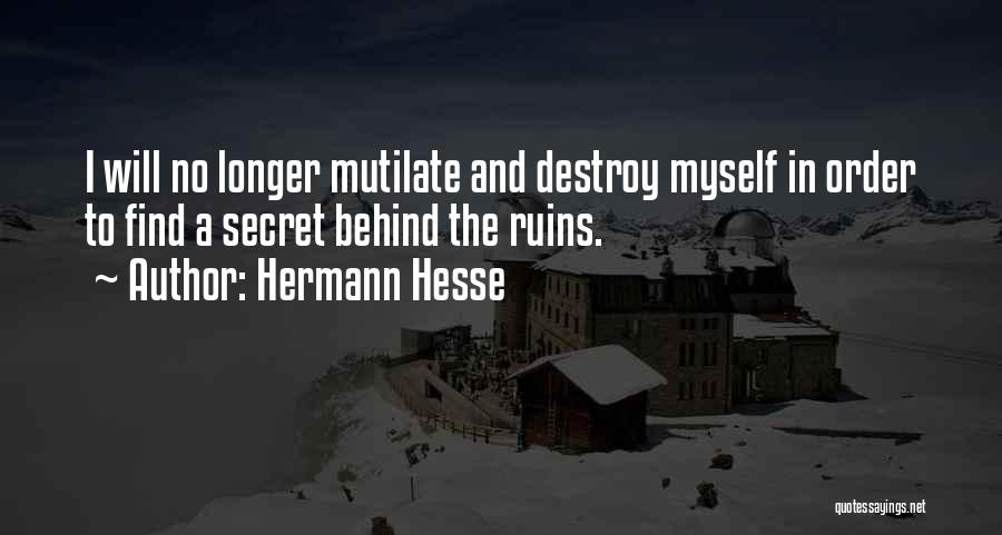Mutilation Quotes By Hermann Hesse