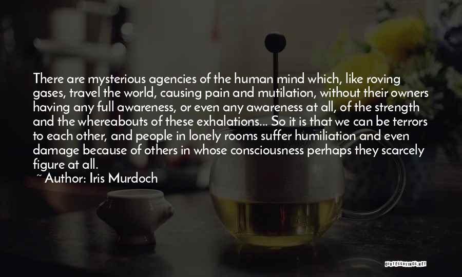 Mutilation Quotes By Iris Murdoch