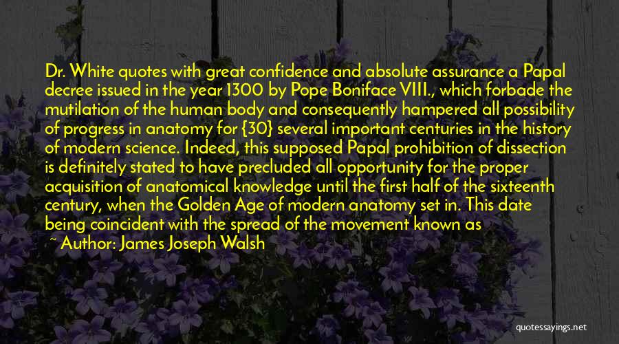 Mutilation Quotes By James Joseph Walsh