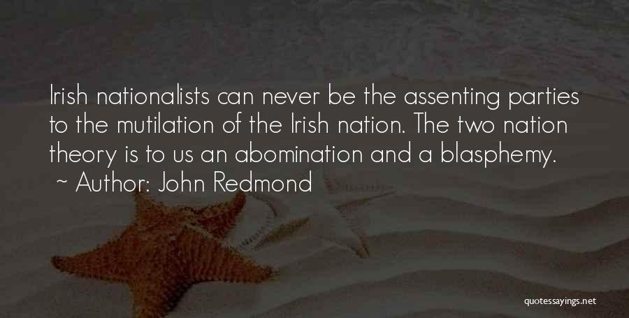 Mutilation Quotes By John Redmond