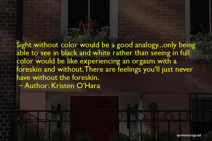 Mutilation Quotes By Kristen O'Hara
