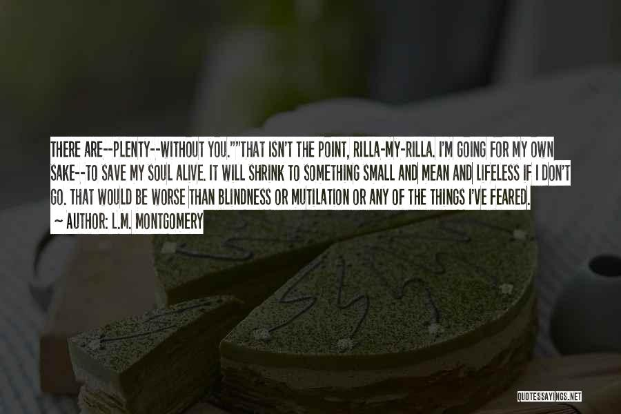 Mutilation Quotes By L.M. Montgomery