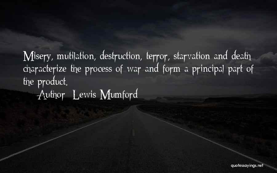 Mutilation Quotes By Lewis Mumford