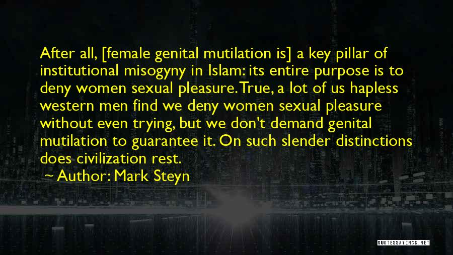 Mutilation Quotes By Mark Steyn