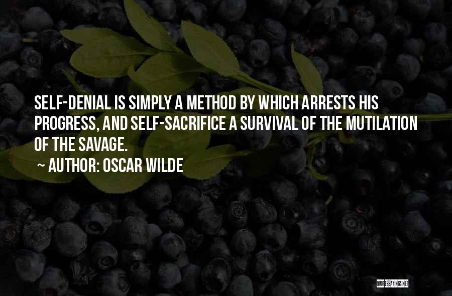 Mutilation Quotes By Oscar Wilde