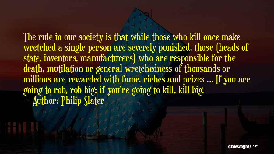 Mutilation Quotes By Philip Slater