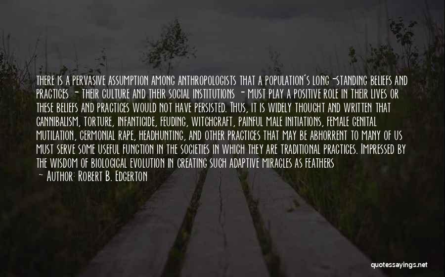 Mutilation Quotes By Robert B. Edgerton