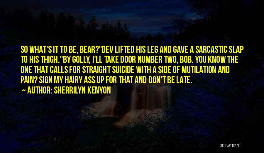 Mutilation Quotes By Sherrilyn Kenyon
