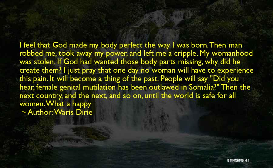 Mutilation Quotes By Waris Dirie