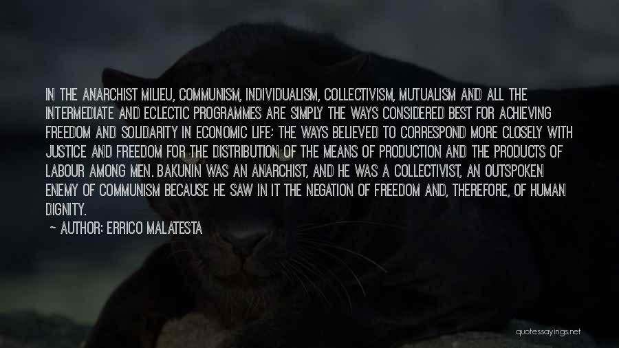 Mutualism Quotes By Errico Malatesta