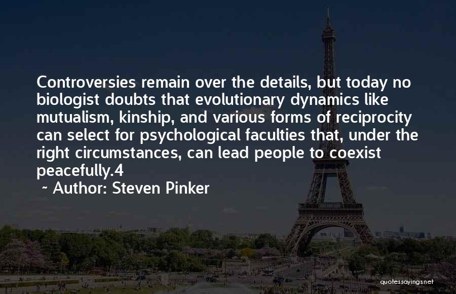 Mutualism Quotes By Steven Pinker