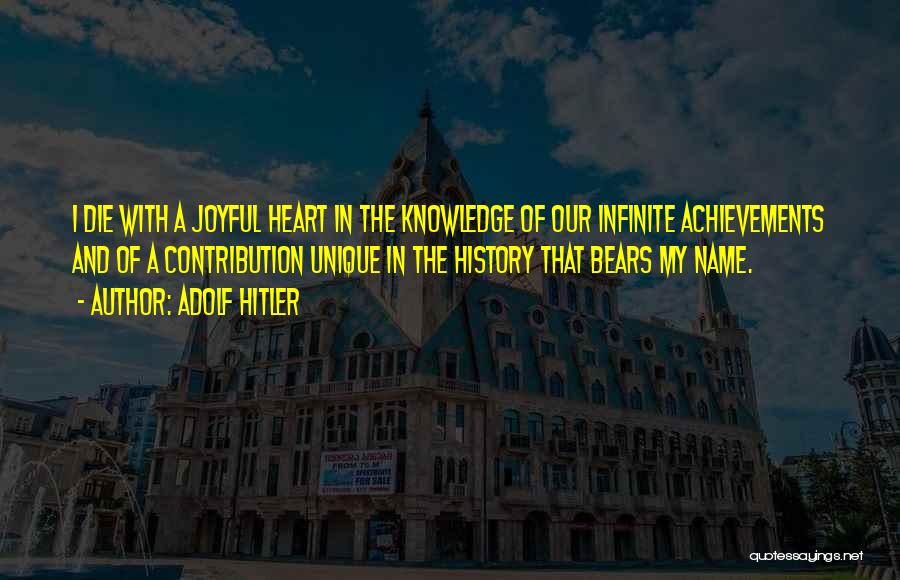 My Achievements Quotes By Adolf Hitler