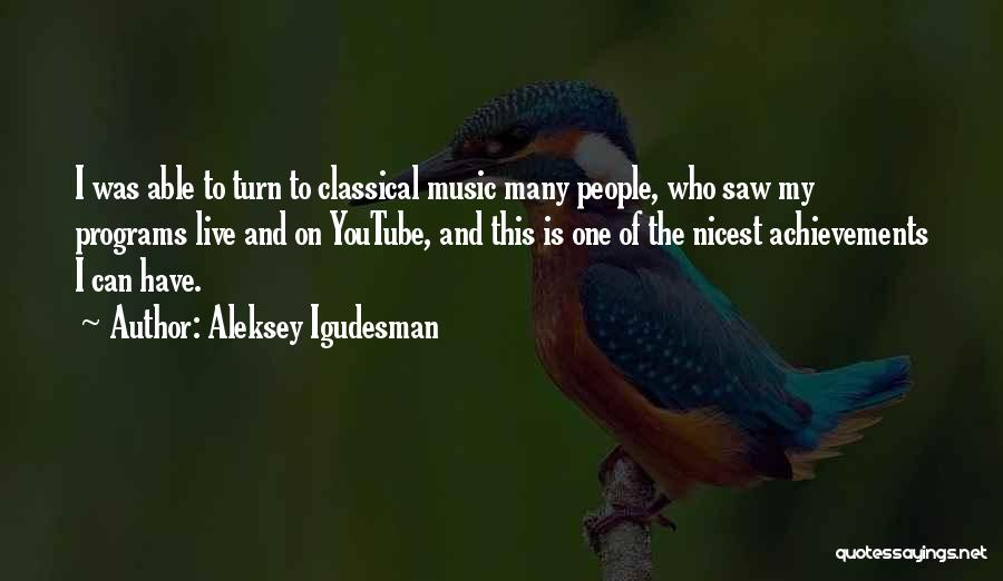 My Achievements Quotes By Aleksey Igudesman