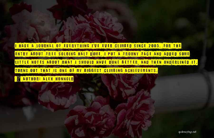 My Achievements Quotes By Alex Honnold