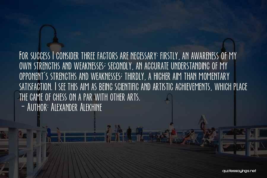 My Achievements Quotes By Alexander Alekhine