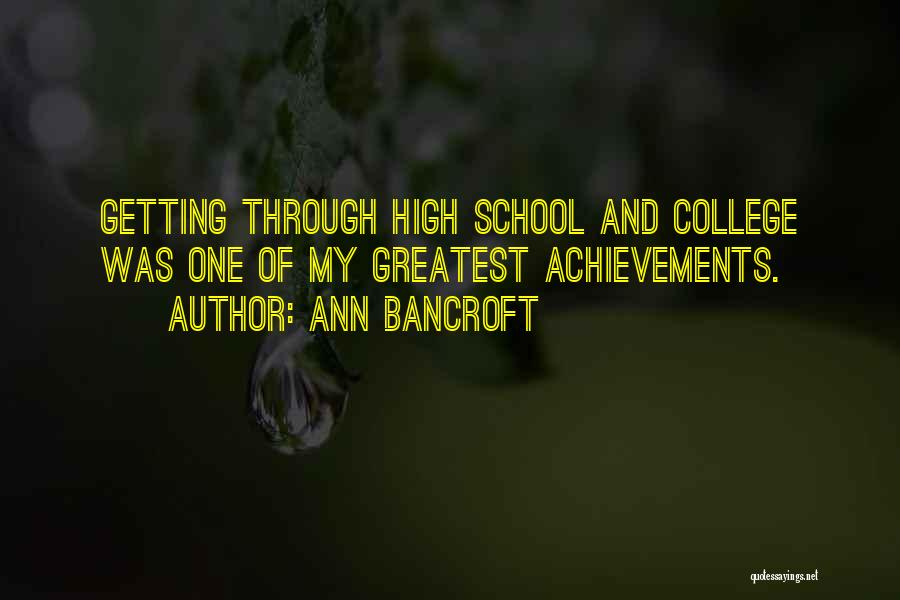 My Achievements Quotes By Ann Bancroft