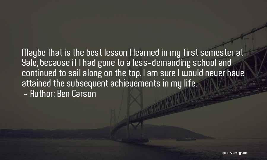 My Achievements Quotes By Ben Carson