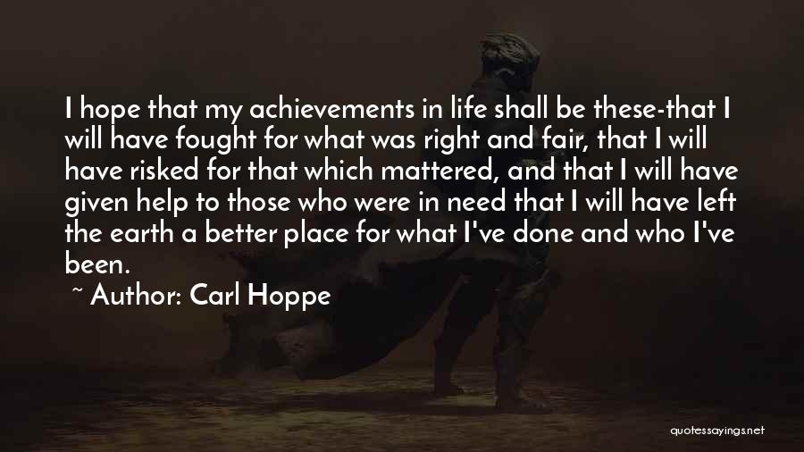 My Achievements Quotes By Carl Hoppe