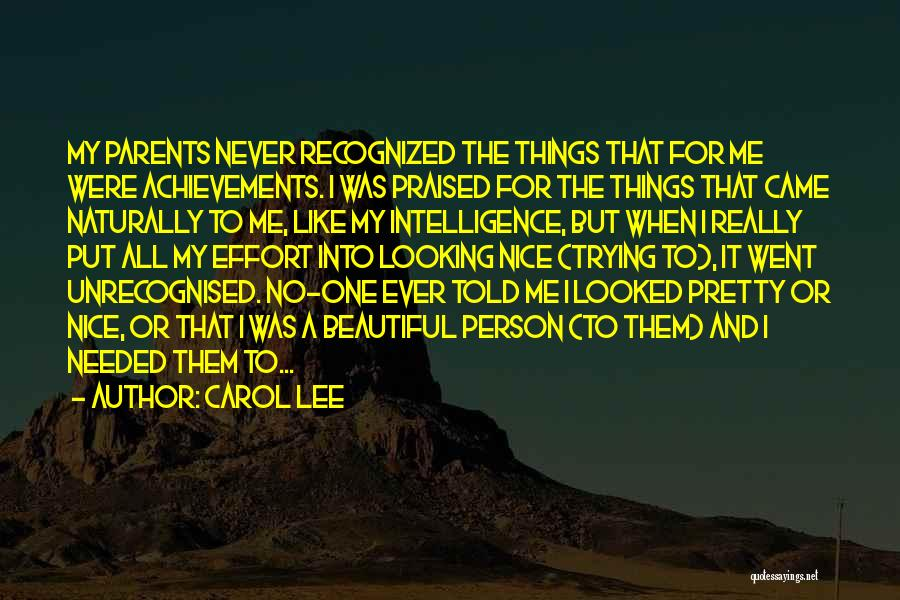 My Achievements Quotes By Carol Lee