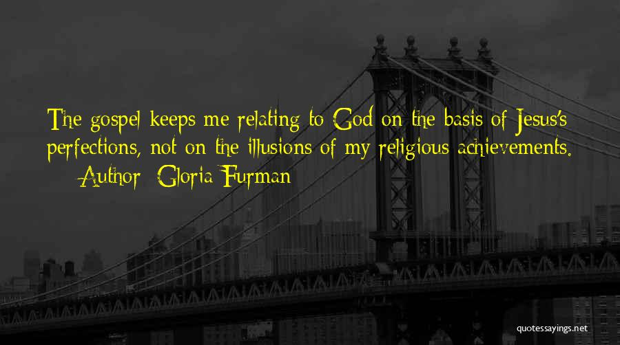 My Achievements Quotes By Gloria Furman