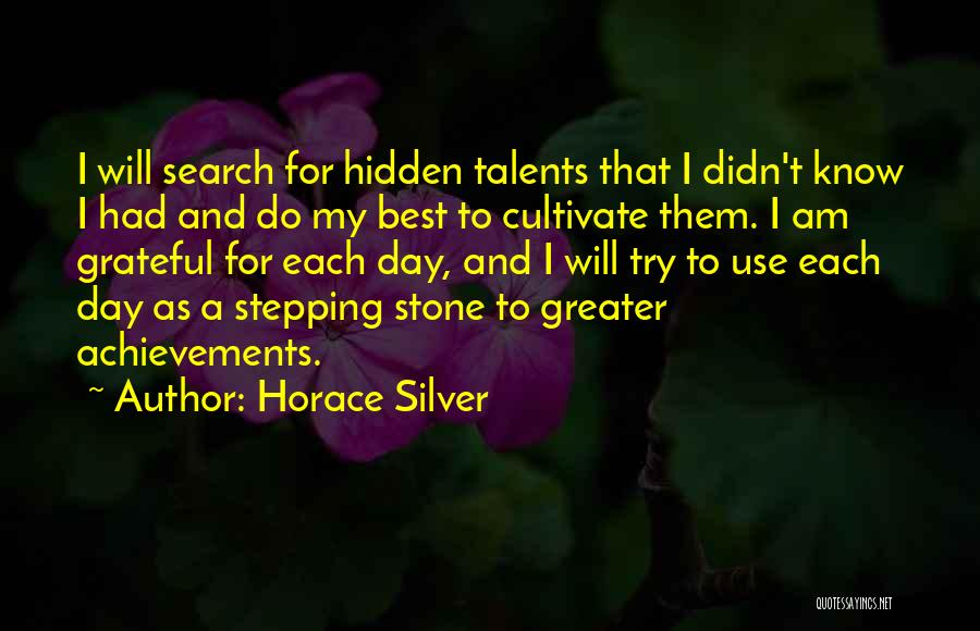 My Achievements Quotes By Horace Silver