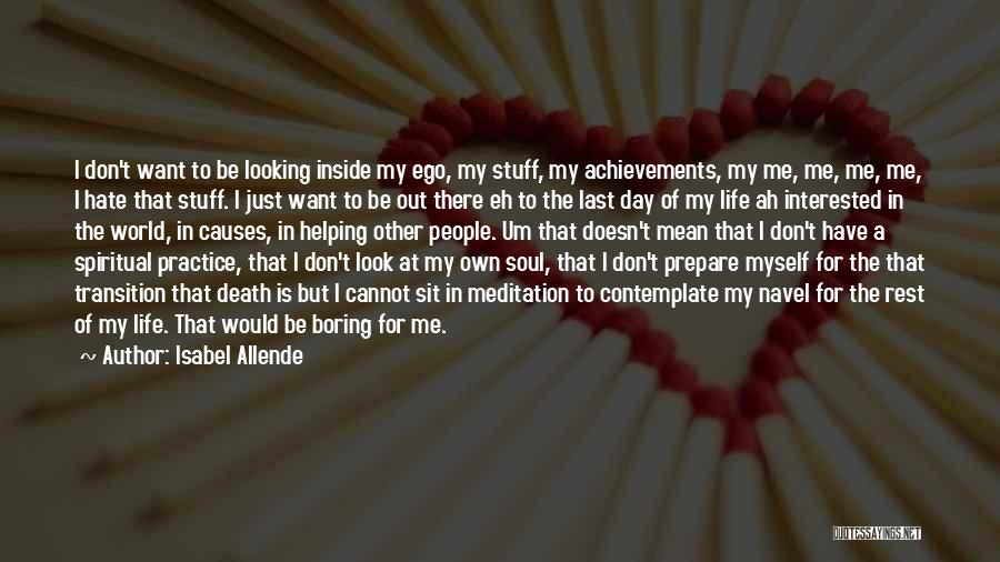 My Achievements Quotes By Isabel Allende