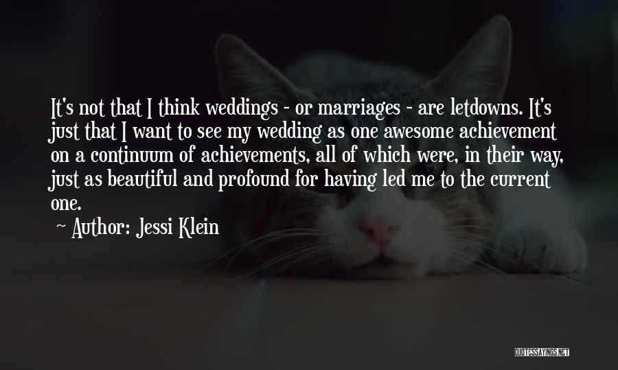 My Achievements Quotes By Jessi Klein