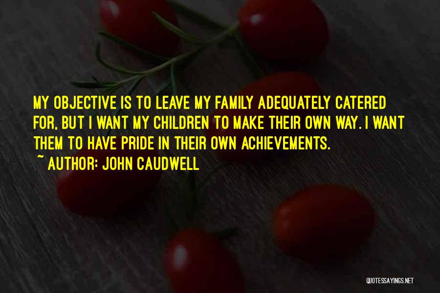 My Achievements Quotes By John Caudwell