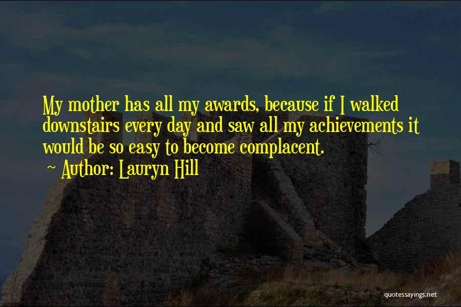 My Achievements Quotes By Lauryn Hill