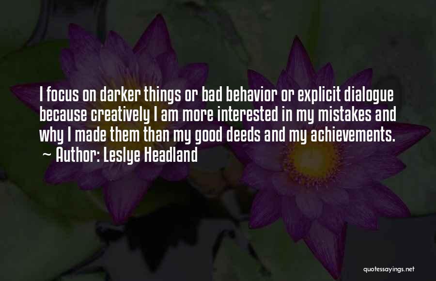 My Achievements Quotes By Leslye Headland