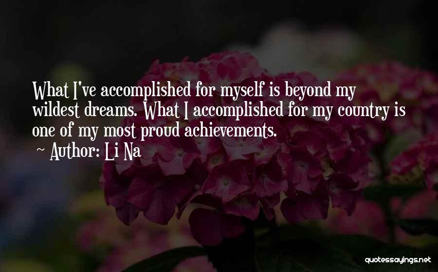 My Achievements Quotes By Li Na