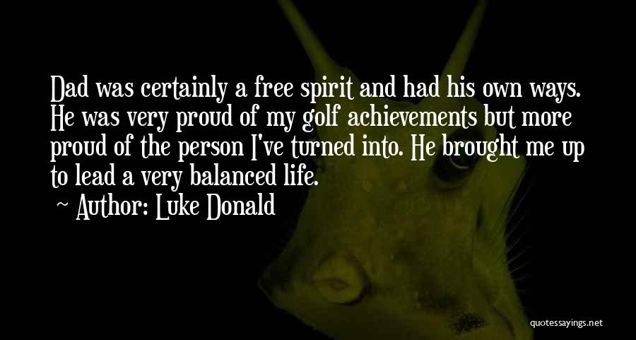 My Achievements Quotes By Luke Donald