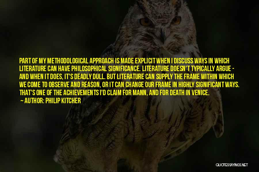 My Achievements Quotes By Philip Kitcher