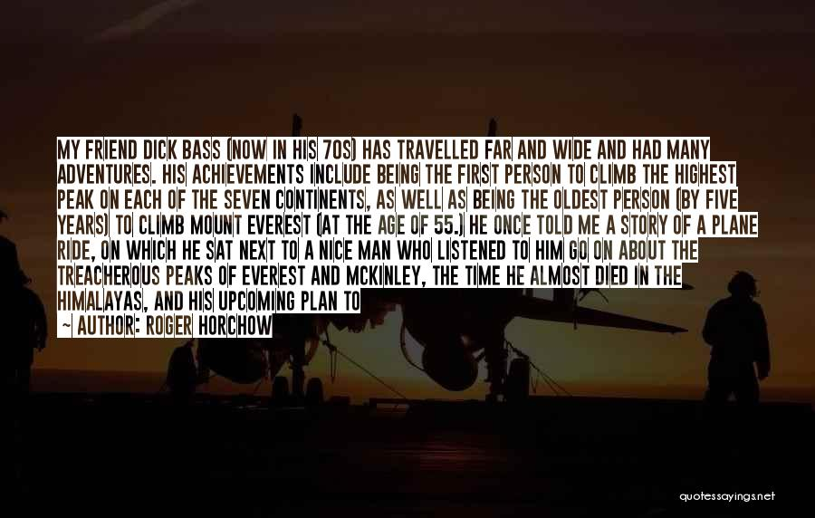 My Achievements Quotes By Roger Horchow