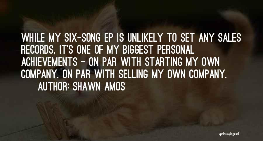 My Achievements Quotes By Shawn Amos